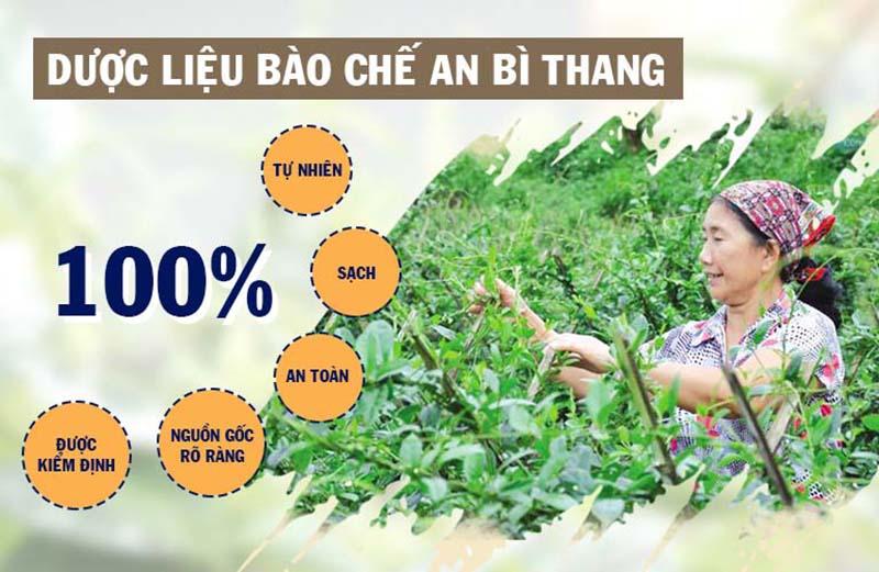 An Bì Thang được bào chế từ nguồn dược liệu sạch, nguồn gốc rõ ràng