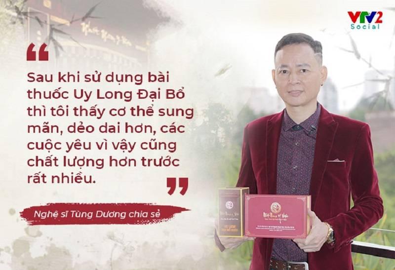 Uy Long Đại Bổ có tốt không qua ý kiến đánh giá của nghệ sĩ Tùng Dương