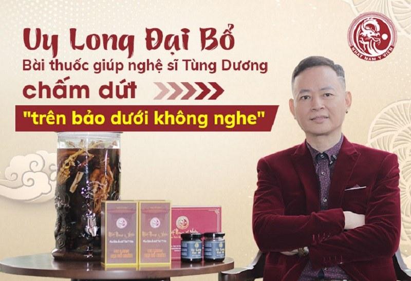Nghệ sĩ Tùng Dương điều trị bằng Uy Long Đại Bổ
