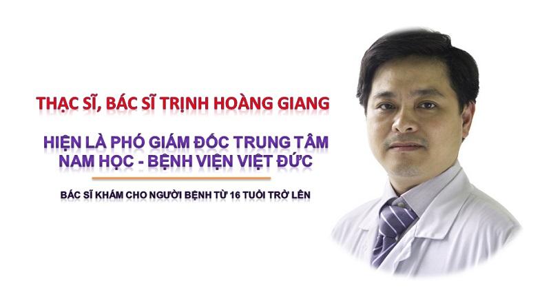 Chân dung vị bác sĩ kinh nghiệm Trịnh Hoàng Giang