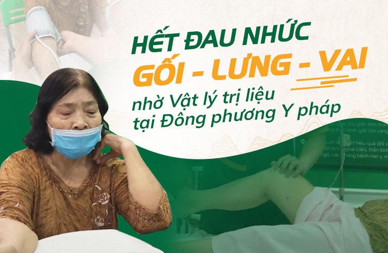 Cô Biện Thị Đẹp rất hài lòng với pp chữa bệnh không dùng thuốc tại Đông phương Y pháp