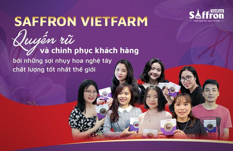 Saffron Vietfarm là sản phẩm ưa chuộng của hàng triệu người tiêu dùng