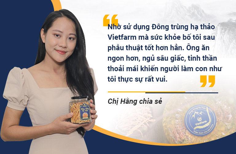 Chị Hằng chia sẻ về hiệu quả khi sử dụng Đông trùng hạ thảo Vietfarm